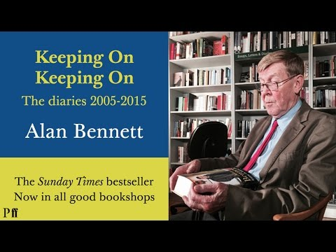 Names People Call Me | Keeping On Keeping On - Alan Bennett