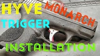 Hyve Monarch Trigger Installation on Smith & Wesson Shield