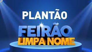 RECORDE DE ACESSOS - Plantão Feirão Limpa Nome Serasa