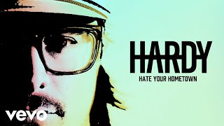 HARDY - HATE YOUR HOMETOWN (Audio Only)