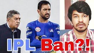 IPL Ban?! | Tamil | Madan Gowri | MG