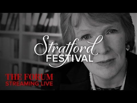 The Challenge Of History | Stratford Festival Forum 2016
