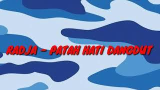 Radja Patah hati dangdut version