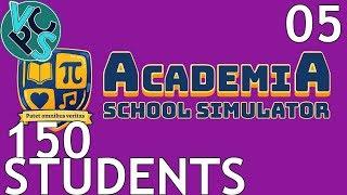 150 Students : Let's Play Academia School Simulator EP05 – Early Alpha School Sim Gameplay