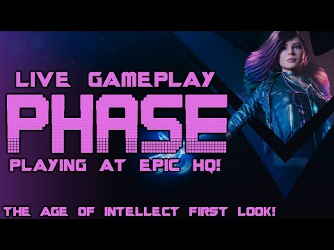 Paragon: Live PHASE Gameplay! @EPIC HQ! (The Age Of Intellect Patch!)