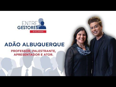 Entre Gestores - Adão Albuquerque