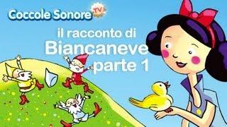 Biancaneve (parte 1°) - Le fiabe raccontate di Coccole Sonore