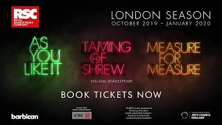 Royal Shakespeare Company - London Season 2019 - Barbican Theatre
