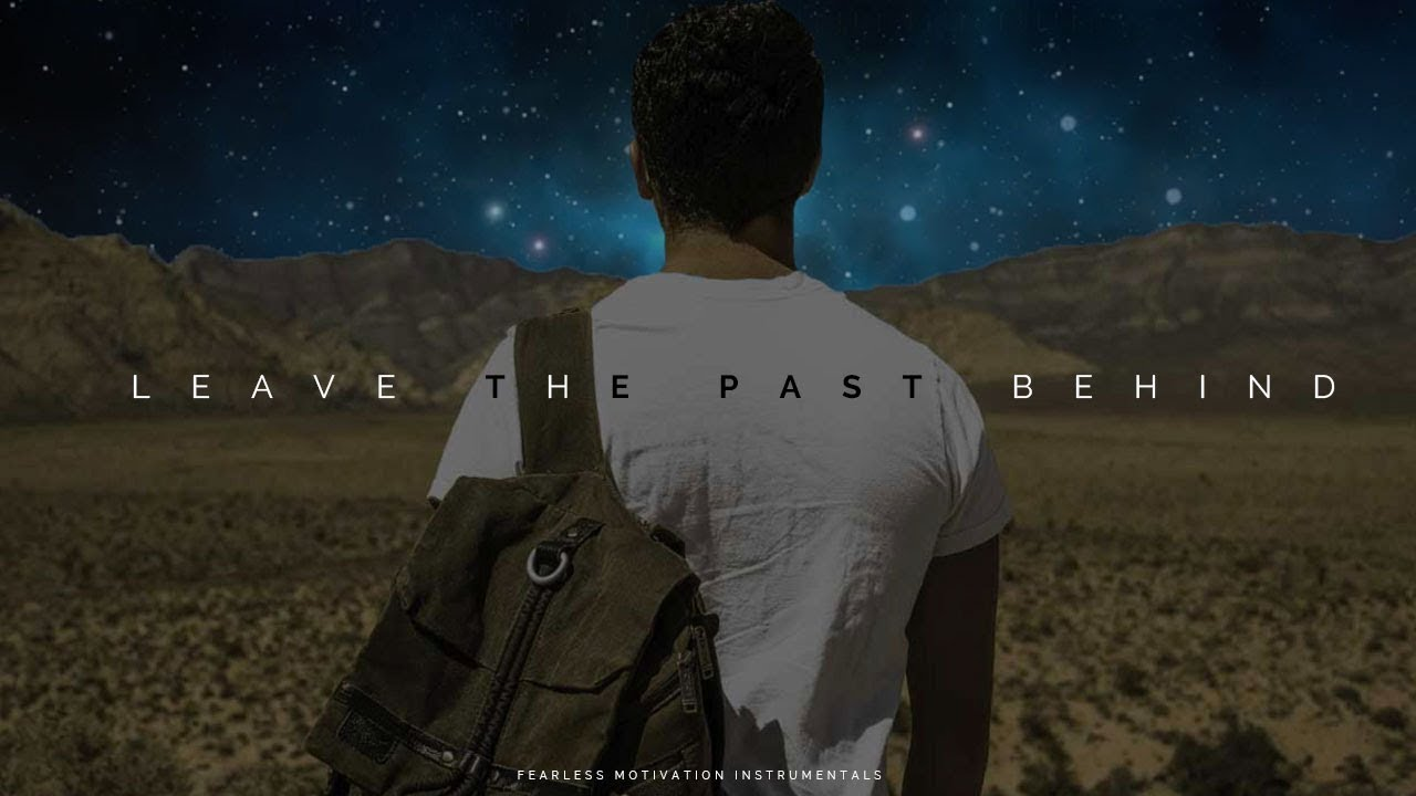 leave the past behind epic background music sounds of power 3