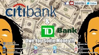 SE04EP266: CitiBank & TD Bank Might Owe You Some Money
