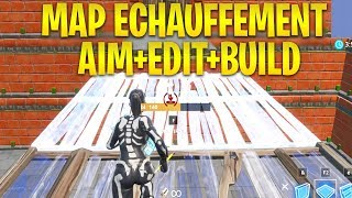 THE BEST MAP of ECHAUFFEMENT FOR AIM AND EDIT PARCOURS on FORTNITE BATTLE ROYALE!
