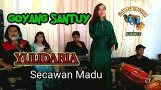 YULIDARIA - SECAWAN MADU    LIVE MUSIK ELAN SOLMET
