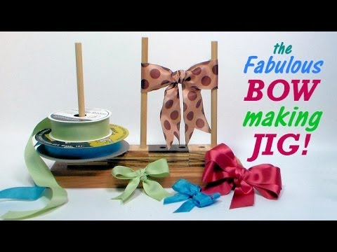 fabulous bow making jig