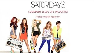 Watch Saturdays Somebody Elses Life video