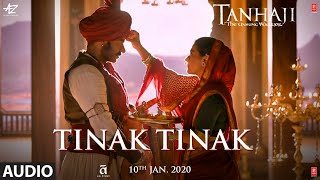 Tinak Tinak Audio| Tanhaji:The Unsung Warrior|Ajay D,Saif Ali K,Kajol |Harshdeep |Sachet-Parampara