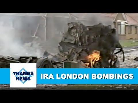 IRA London Bombings | Thames News