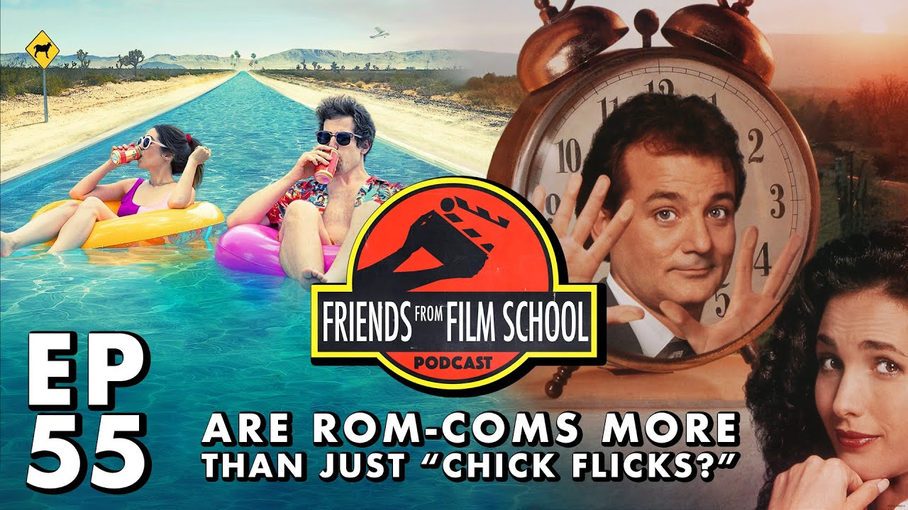 "Are Rom-Coms More Than Just ""Chick Flicks?"" (FFFS Podcast Episode 55)"