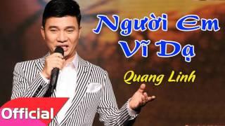 Người Em Vĩ Dạ - Quang Linh [Official Audio]
