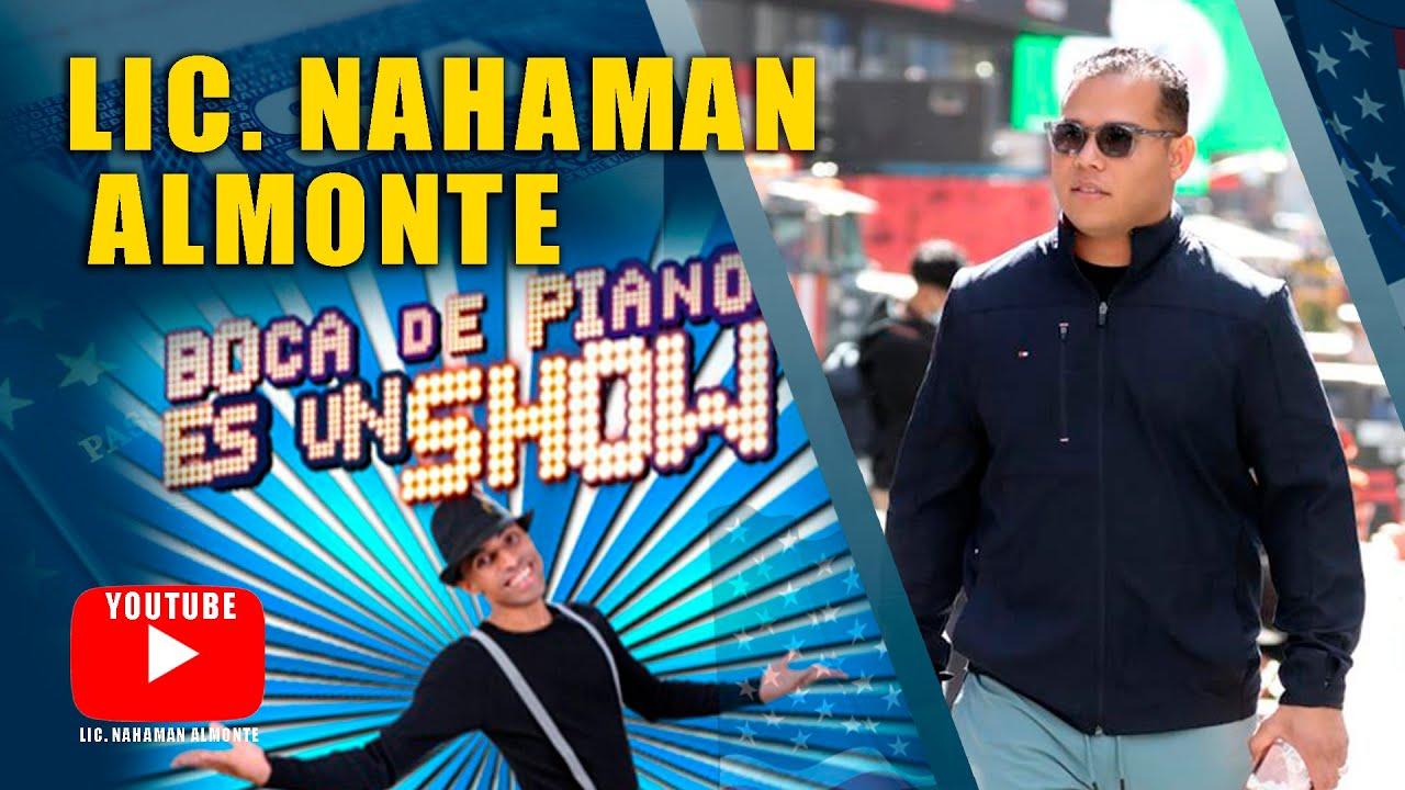 Lic. Nahaman Almonte en Boca de Piano es Un Show 🤣🤣🤣