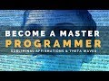 MASTER PROGRAMMER SUBLIMINAL Unleash Your Potential Amp Become An Expert Programmer Theta Waves mp3