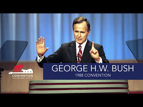 Acceptance Speech | President George H.W. Bush | 1988 Republican National Convention
