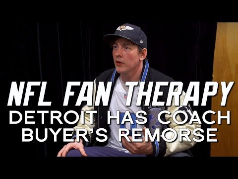 NFL FAN THERAPY: Detroit Has Coach Buyer's Remorse