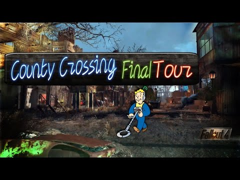 Fallout 4: County Crossing Final Tour--No Mods--