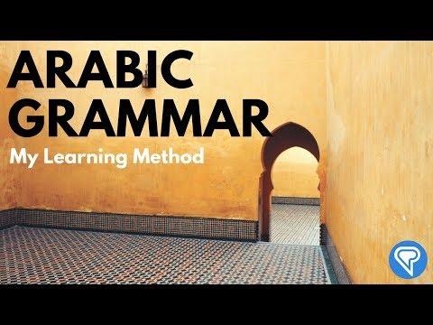 Arabic Grammar: My Learning Method