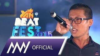 mtv -  lien khuc song tinh  yan beatfest 2015