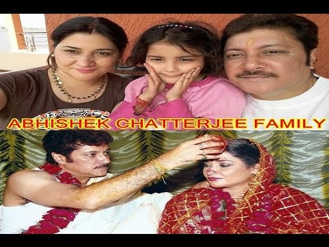 Abhishek Chatterjee Family | অভিষেক চ্যাটার্জী পরিবার | Actor Abhishek Chatterjee Marriage & Family