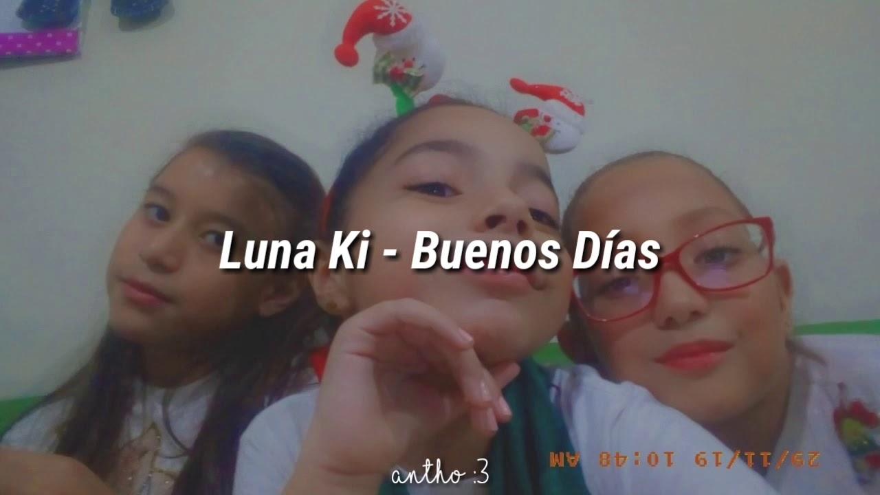 Download Luna Ki- Buenos Dias | Letra