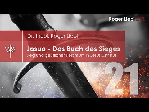 Josua - Sieg und geistlicher Reichtum in Jesus Christus - Teil 21