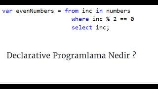 C# Fundamentals - Declarative Programlama Nedir ?