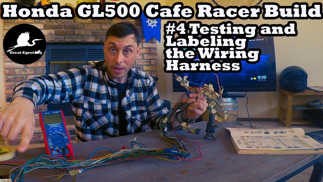 Honda Gl500 Cafe Racer Build 4 Testing And Labeling A Motorcycle Otorcycle Wiring Harness