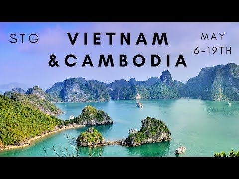 Vietnam & Cambodia | Seeking The Globe 2018
