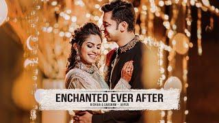 ENCHANTED EVER AFTER - Rishika & Saksham Wedding Trailer