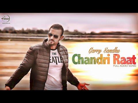 Chandri Raat ( Audio Song) | Romeo Ranjha | Garry Sandhu | Latest Punjabi Song 2015