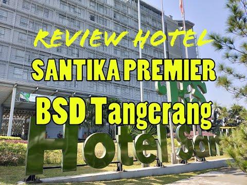 review-hotel-santika-premiere-ice-bsd-city-dekat-aeon-mall-serpong-tangerang