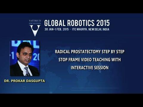 Dr.  Prokar Dasgupta: Radical Prostatectomy Step-by-Step...