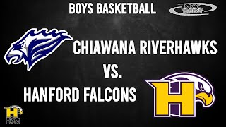 2021 MCC Boys Basketball: Hanford Falcons vs. Chiawana Riverhawks