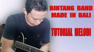 Download lagu Tutorial melodi Bintang Band Made In Bali MP3