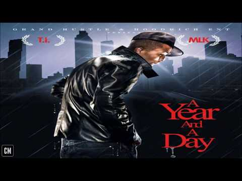 T.I. - A Year And A Day [FULL MIXTAPE + DOWNLOAD LINK] [2009]