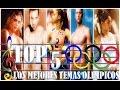 5 mejores Temas Olimpicos Olimpiadas en la musica Best Olimpic Music of all time
