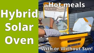 Hybrid Solar Oven: Cook & Conserve Energy With / Without Sun!