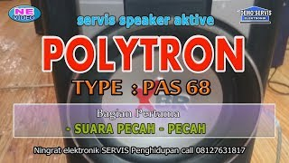 Video servis speaker POLYTRON XBR  PAS 68 , Part 1 download MP3, 3GP, MP4, WEBM, AVI, FLV April 2018