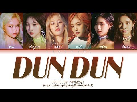 EVERGLOW (에버글로우) - DUN DUN (Color Coded Lyrics Eng/Rom/Han/가사)