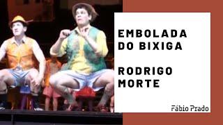 Embolada do Bixiga - Rodrigo Morte