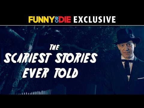 The Scariest Stories Ever Told