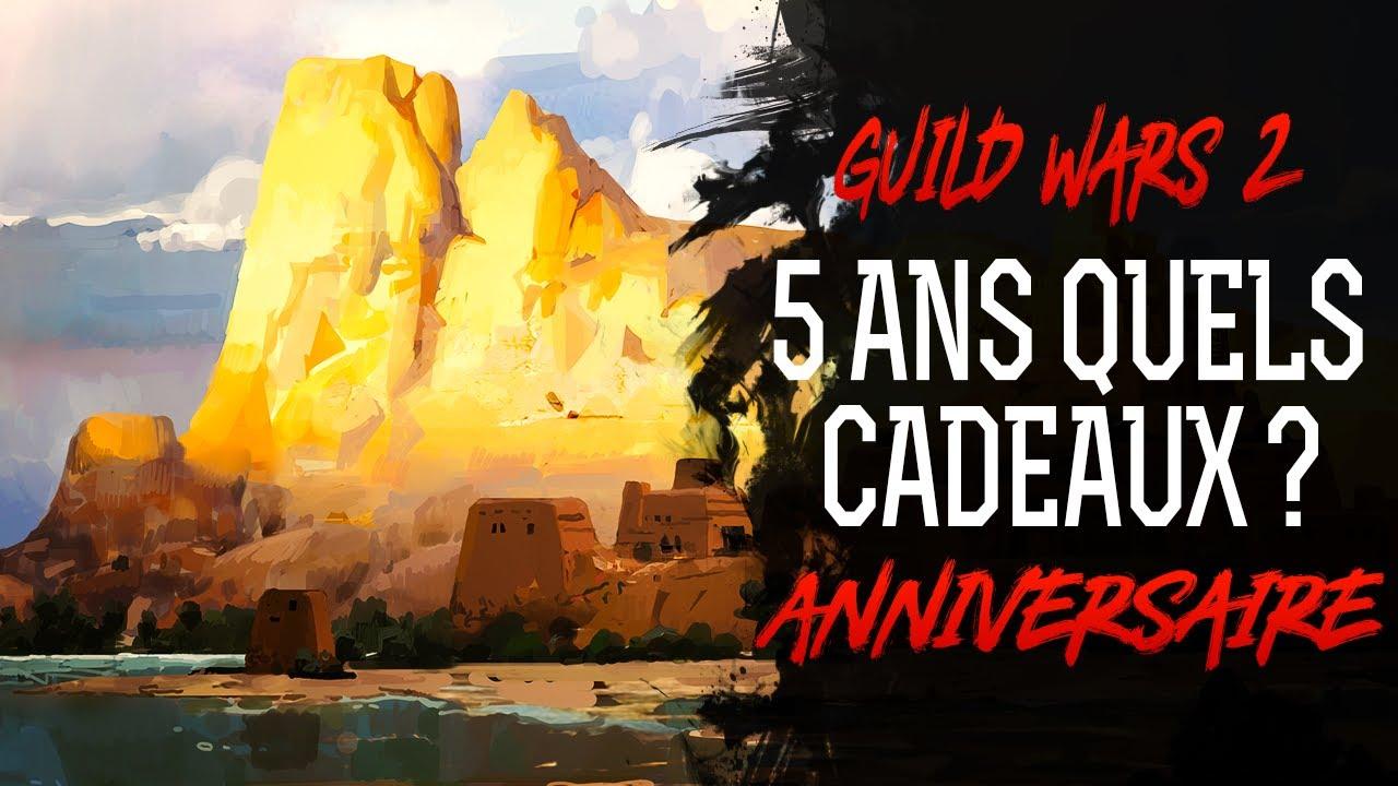cadeau anniversaire guild wars 2