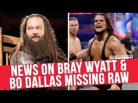 News On Bray Wyatt & Bo Dallas Missing RAW Last 2 Weeks